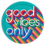 Good Vibes 10 Inch Party Plates