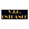 V.I.P. Entrance Sign Cutout