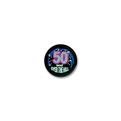 50 & OVER THE HILL SATIN BUTTON