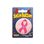 Find A Cure Satin Button