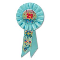 21 & TERRIFIC ROSETTE AWARD RIBBON