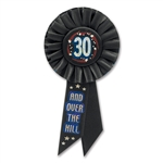 30 & OVER THE HILL ROSETTE AWARD RIBBON