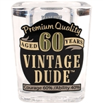 Vintage Dude 60 Shot Glass