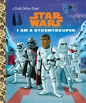 I Am A Stormtrooper Little Golden Book