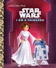 I Am A Princess Star Wars Little Golden Book