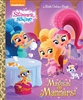 Shimmer And Shine Magical Manners Little Golden Book