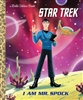 I Am Mr. Spock Star Trek Little Golden Book