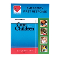 Emergency First Response Care for Children Participant Manual