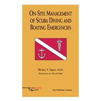 On-Site Management Of SCUBA Diving And Boating Emergencies