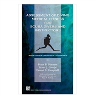 Assessment of Diving Medical Fitness For SCUBA Divers And Instructors