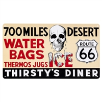 SIGN-ROUTE 66 THIRSTY TIN