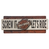 H-D SCREW IT LET'S RIDE METAL SIGN