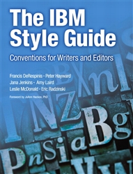IBM Style Guide, The: Conventions for Writers and Editors