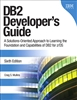 DB2 Developer's Guide: A Solutions-Oriented Approach to Learning the Foundation and Capabilities of DB2 for z/OS