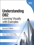 Understanding DB2 (paperback): Learning Visually with Examples