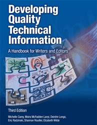 Developing Quality Technical Information: A Handbook for Writers and Editors, 3rd Edition