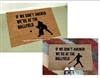 If We Don't Answer We're At The Ballfield, Softabll or Baseball, Custom Doormat by Killer Doormats