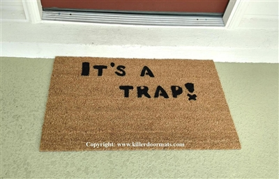 It's A Trap! Custom Doormat by Killer Doormats