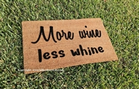 More Wine Less Whine Custom Handpainted Doormat By Killer Doormats
