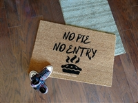 No Pie No Entry Custom Handpainted Fandom Welcome Doormat by Killer Doormats