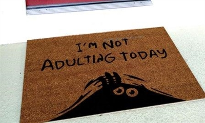 I'm Not Adulting Today Funny Custom Handpainted Welcome Doormat by Killer Doormats