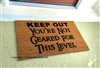 Keep Out You're Not Geared For This Level Funny Custom Handpainted Welcome Doormat by Killer Doormats