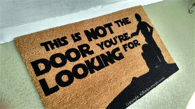 This Is Not The Door You're Looking For Custom Handpainted Fandom Doormat by Killer Doormats, Version 2