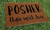 Posher Than Next Door Custom Handpainted Welcome Mat by Killer Doormats