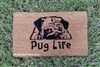Pug Life Custom Doormat by Killer Doormats