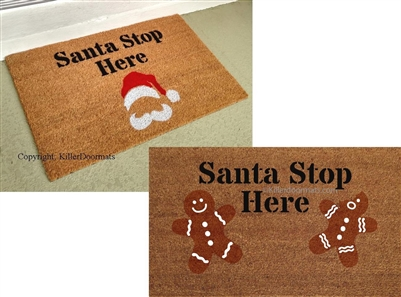 Santa Stop Here Custom Doormat by Killer Doormats