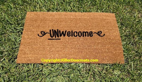 & Unwelcome Custom Funny Rude Handpainted Doormat by Killer Doormats