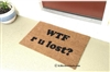WTF r u lost? Custom Doormat by Killer Doormats
