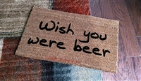 Wish You Were Beer Custom Handpainted Doormat by Killer Doormats
