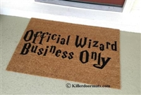 Official Wizard Business Only Custom Doormat by Killer Doormats