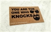 You Are The One Who Knocks Funny Custom Handpainted Welcome Doormat by Killer Doormats