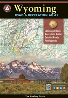 Wyoming Road & Recreation Atlas, Wyoming Atlas, Benchmark Atlas, Benchmark, hiking, hunting, camping, recreation, Cabins, RV, Fishing spots and available species, Hunting regions and units