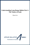 Understanding Long Range Bullets Part 1 - Kindle