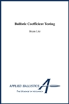 Ballistics Coefficient Testing - Nook