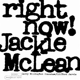 Jackie McLean - Right Now! Jacket Cover