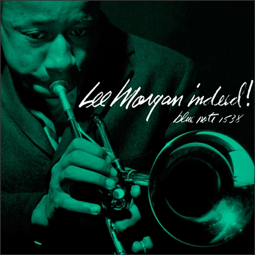 Lee Morgan - Indeed! Jacket Cover