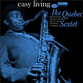 Ike Quebec - Easy Living Jacket Cover