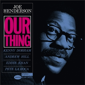 Joe Henderson - Our Thing Jacket Cover