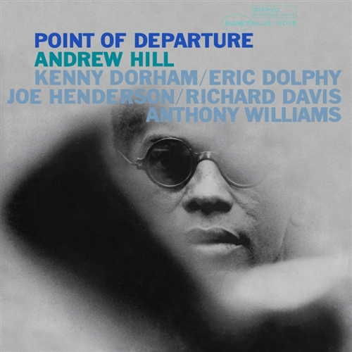 Andrew Hill Point of Departure