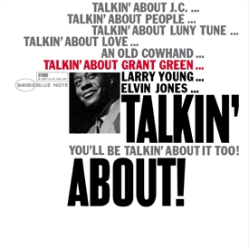 Grant Green - Talkin' About! Jacket Cover