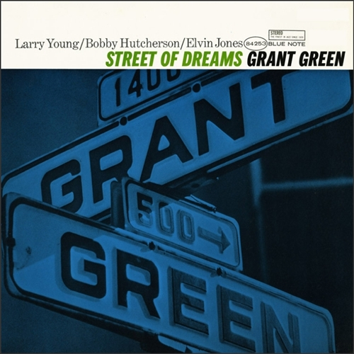 Grant Green - Street Of Dreams Jacket Cover