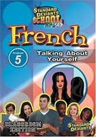 Standard Deviants School French Module 5: Talking About Yourself