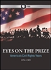 Eyes On The Prize: Americas Civil Rights Year 1954-1965 (Season 1)