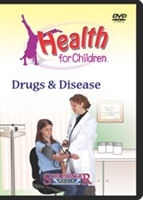 Health For Children: Drugs & Disease