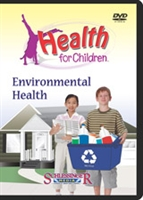 Health For Children: Environmental Health