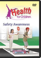 Health For Children: Safety Awareness